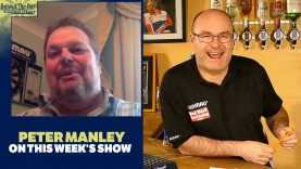 Peter 'One Dart' Manley joins Paul on this week's 'Behind the Bar'