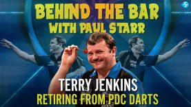 Terry Jenkins Announces Retirement From The PDC | Behind The Bar With Paul Starr