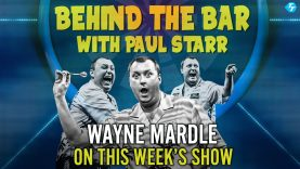 Wayne Mardle on this week's 'Behind The Bar with Paul Starr'