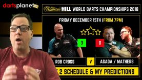 DAY 2 SCHEDULE & PREDICTIONS | WORLD DARTS CHAMPIONSHIP 2018 – WHAT ARE YOUR PREDICTIONS?