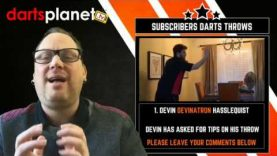 DEVIN DEVINATRON HASSLEQUIST DARTS THROW – TIPS & ADVICE WELCOMED – DARTS PLANET TV SUBSCRIBER