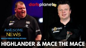 AWESOME NEWS | THE HIGHLANDER & MACE THE ACE & WILL BE FEATURED ON DARTS PLANET TV