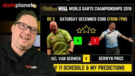 DAY 11 | ROUND 2/3 SCHEDULE & PREDICTIONS WORLD DARTS CHAMPIONSHIP 2018 – WHAT ARE YOUR PREDICTIONS?