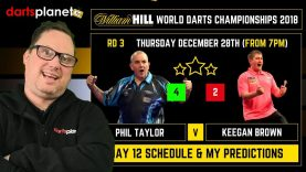 DAY 12 | ROUND 3 SCHEDULE & PREDICTIONS WORLD DARTS CHAMPIONSHIP 2018 – WHAT ARE YOUR PREDICTIONS?