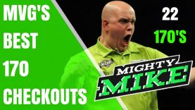 MVG'S Awesome 170 Checkouts, 22 Incrdible 170's From Michael van Gerwen