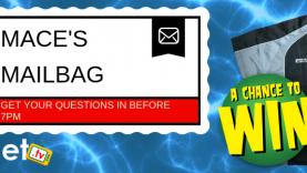 Mace's Mailbag