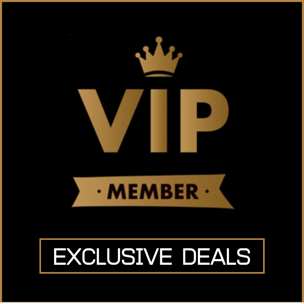Exclusive VIP Members Deals